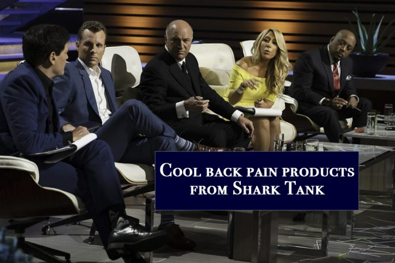 Cool back pain products from Shark Tank